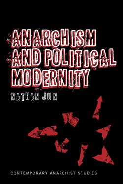 978-1441166869 Jun-Anarchism and Political Modernity.jpg