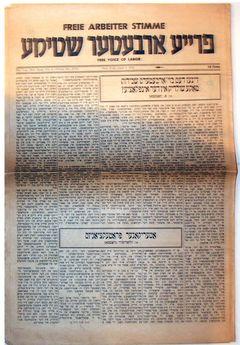 """Die in New York von 1890 bis 1977 in jdiischer Sprache erschienene anarchistische """"Fraye Arbayter Shtime"""" (Freie Arbeiter Stimme)"""