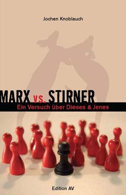 978‐3868411201 Knoblauch-Marx vs Stirner.jpg